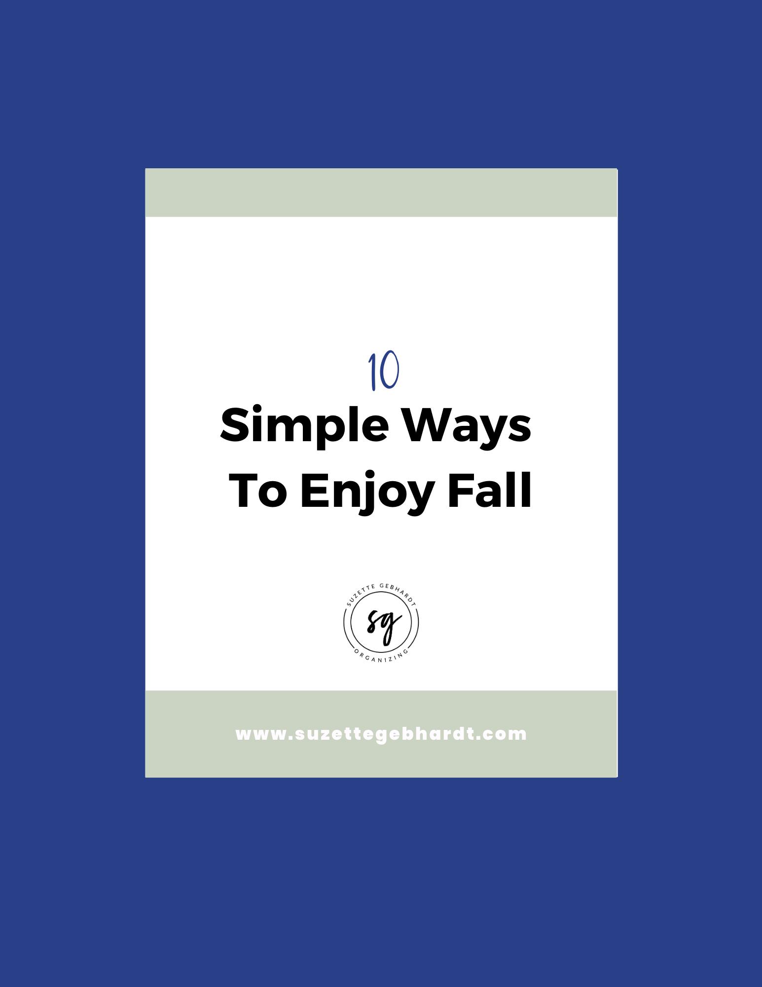 10 Simple Ways to Enjoy Fall
